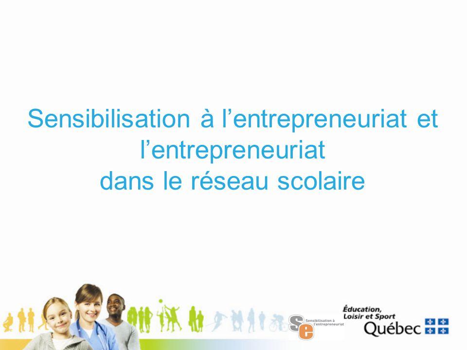 Sensibilisation à l'entrepreneuriat et l'entrepreneuriat dans le réseau scolaire