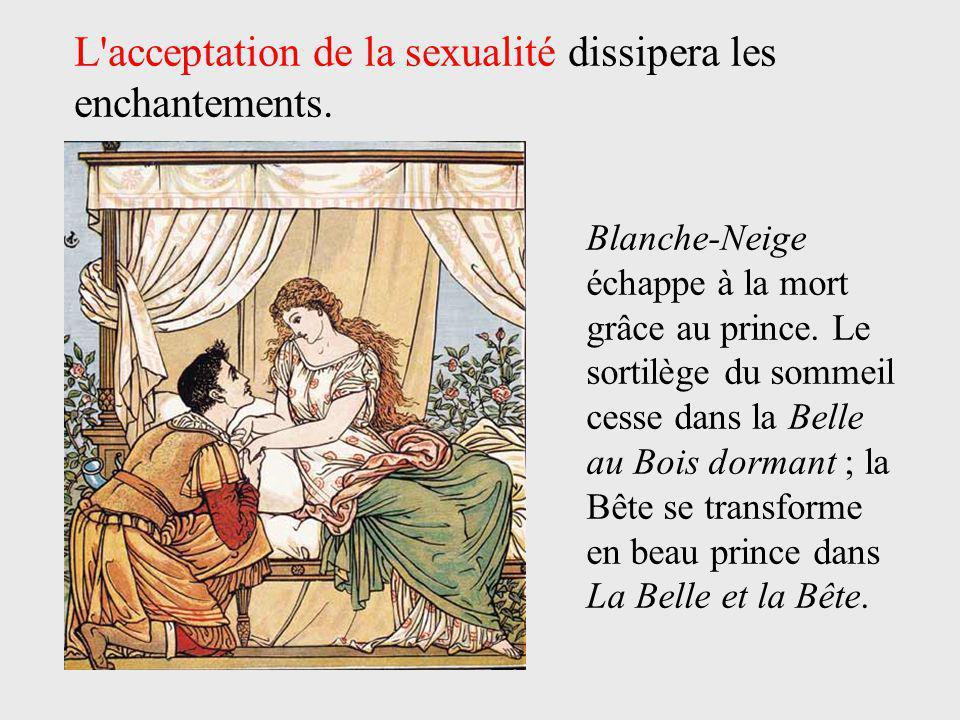 Blanche-Neige échappe à la mort grâce au prince. Le sortilège du sommeil cesse dans la Belle au Bois dormant ; la Bête se transforme en beau prince da