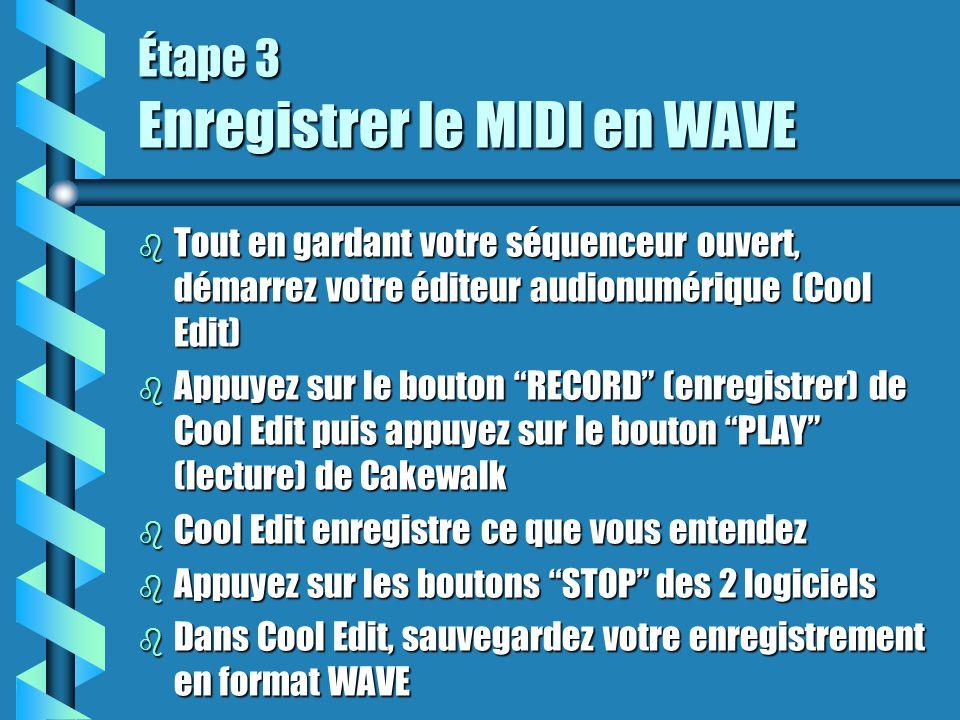 Étape 3 Enregistrer le MIDI en WAVE b Tout en gardant votre séquenceur ouvert, démarrez votre éditeur audionumérique (Cool Edit) b Appuyez sur le bout