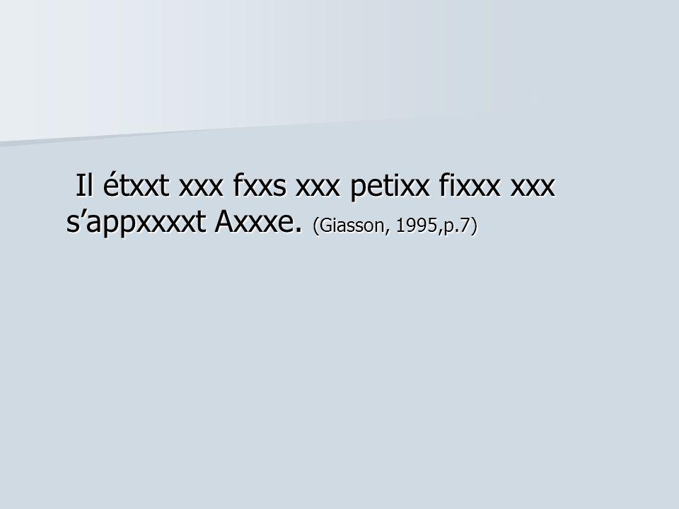 Il étxxt xxx fxxs xxx petixx fixxx xxx s'appxxxxt Axxxe.