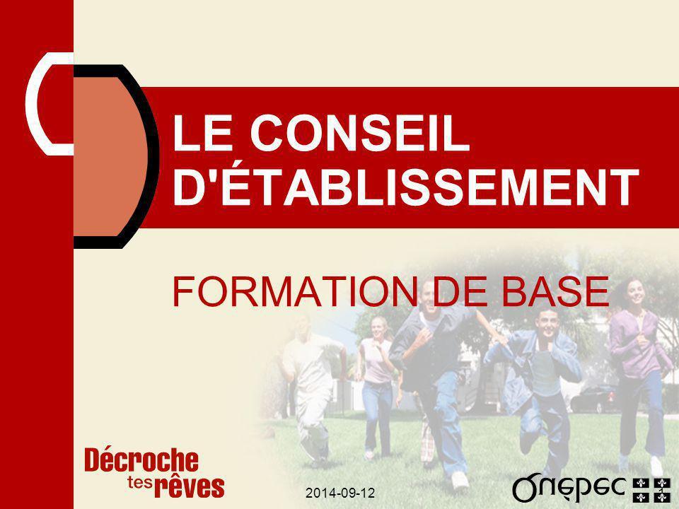 2014-09-121 LE CONSEIL D ÉTABLISSEMENT FORMATION DE BASE