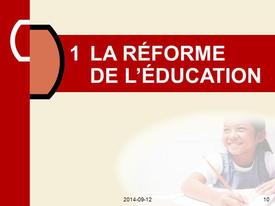 2014-09-1210 1LA RÉFORME DE L'ÉDUCATION 2014-09-1210