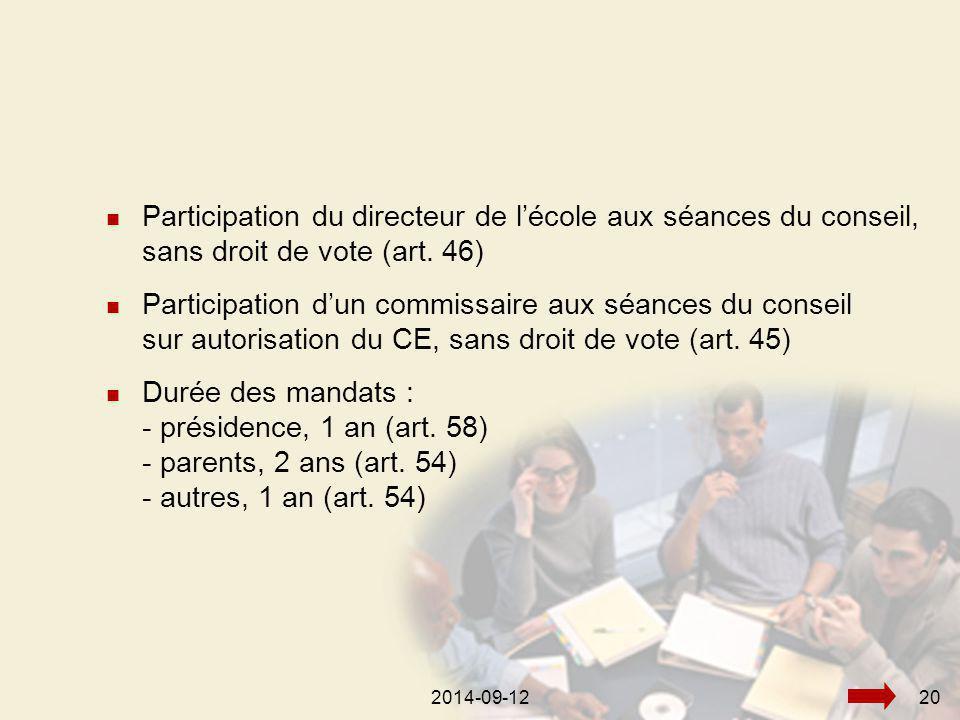 2014-09-12202014-09-1220 Participation du directeur de l'école aux séances du conseil, sans droit de vote (art.