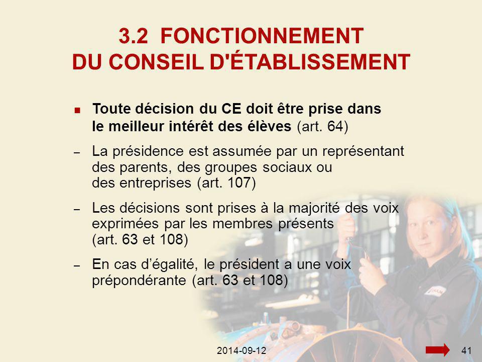 2014-09-12412014-09-1241 Toute décision du CE doit être prise dans le meilleur intérêt des élèves (art.