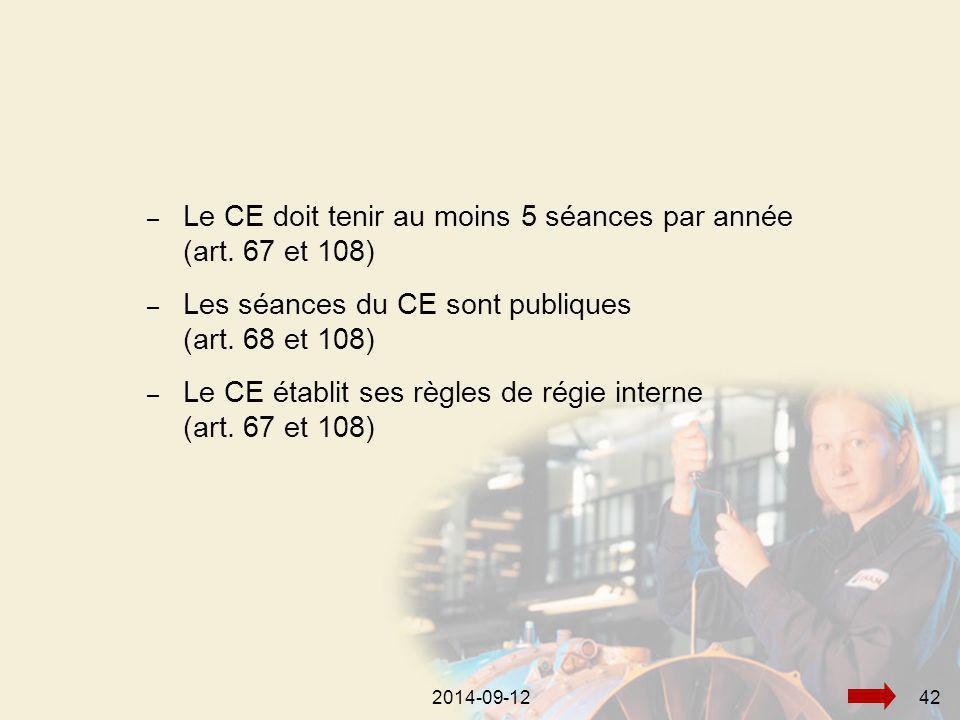 2014-09-12422014-09-1242 – Le CE doit tenir au moins 5 séances par année (art.