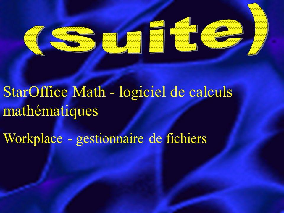 StarOffice Math - logiciel de calculs mathématiques Workplace - gestionnaire de fichiers