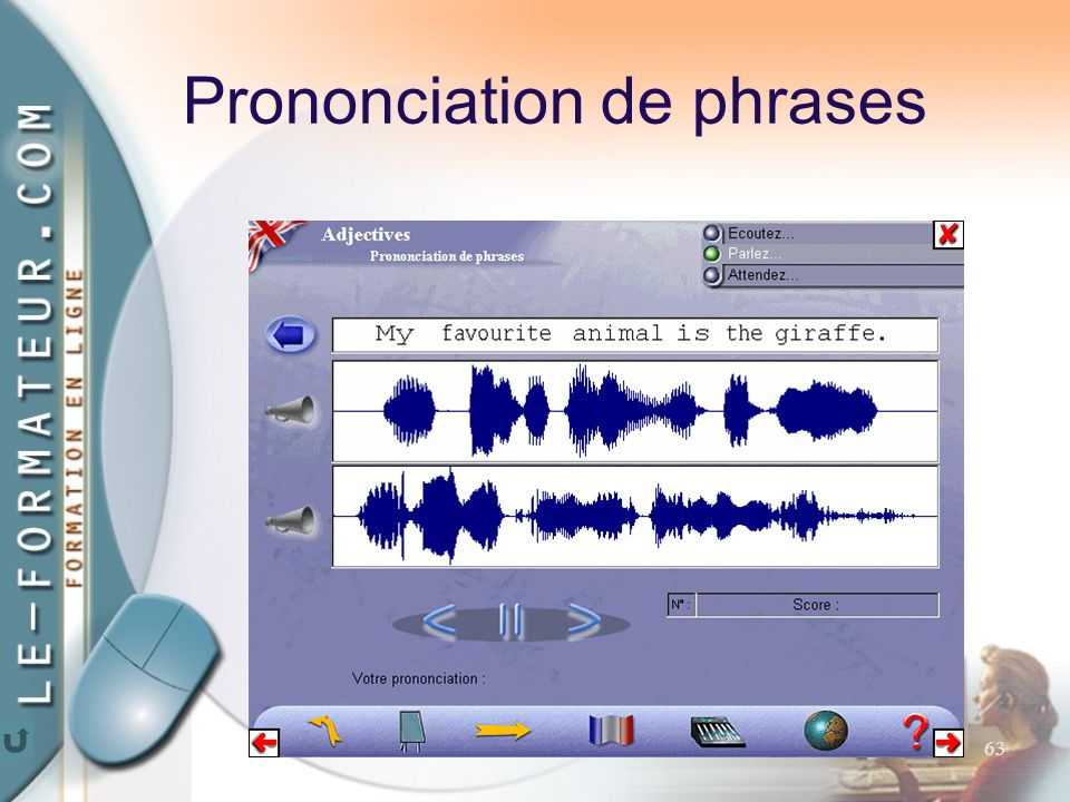 63 Prononciation de phrases
