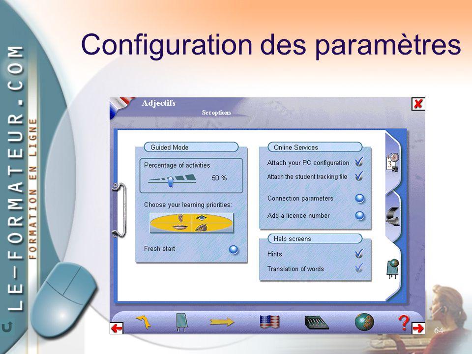 64 Configuration des paramètres