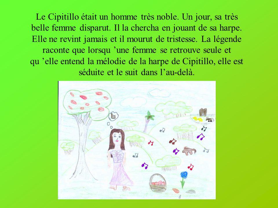 Le Cipitillo était un homme très noble.Un jour, sa très belle femme disparut.
