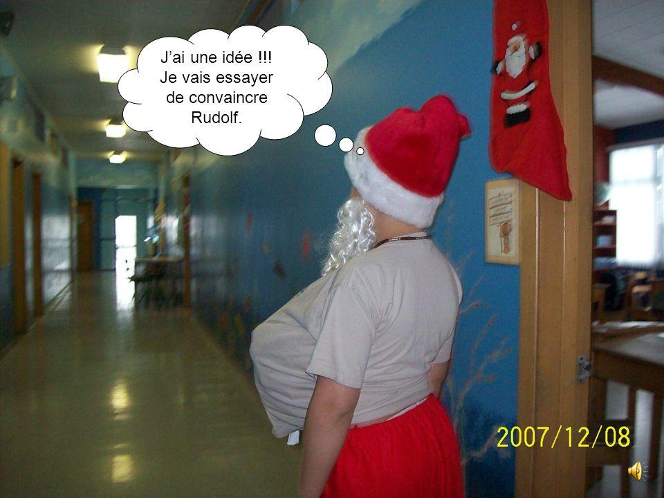 J'ai une idée !!! Je vais essayer de convaincre Rudolf.
