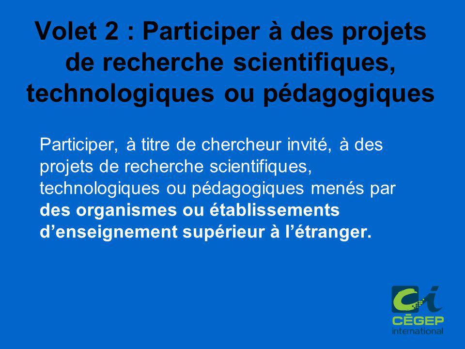 Participer, à titre de chercheur invité, à des projets de recherche scientifiques, technologiques ou pédagogiques menés par des organismes ou établissements d'enseignement supérieur à l'étranger.