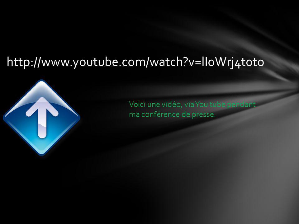 http://www.youtube.com/watch?v=lIoWrj4t0to Voici une vidéo, via You tube pendant ma conférence de presse.