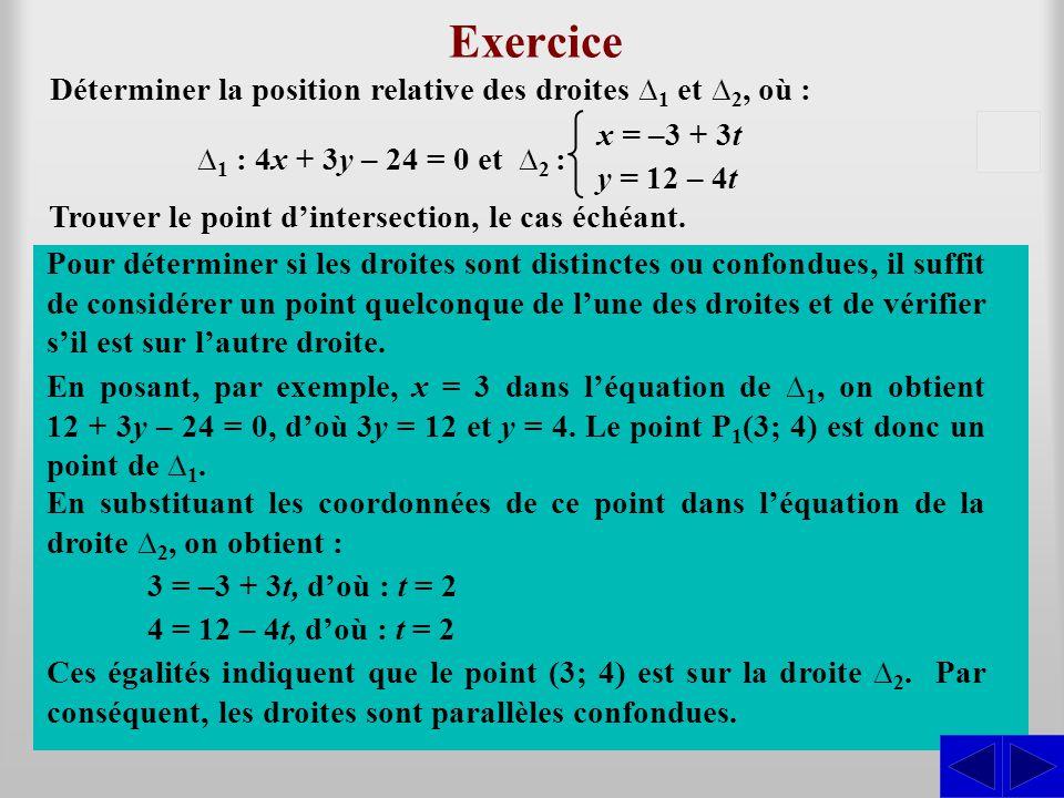 –10 Exemple 11.3.12 Trouver l'intersection des plans suivants : En résolvant le système formé de ces trois équations à l'aide d'une matrice, on a : ∏ 1 : x + 3y – 2z = 10 SS Dans ce cas, le système a une solution unique.