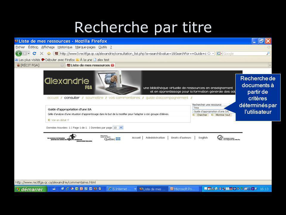 Recherche par titre Recherche de documents à partir de critères déterminés par l'utilisateur