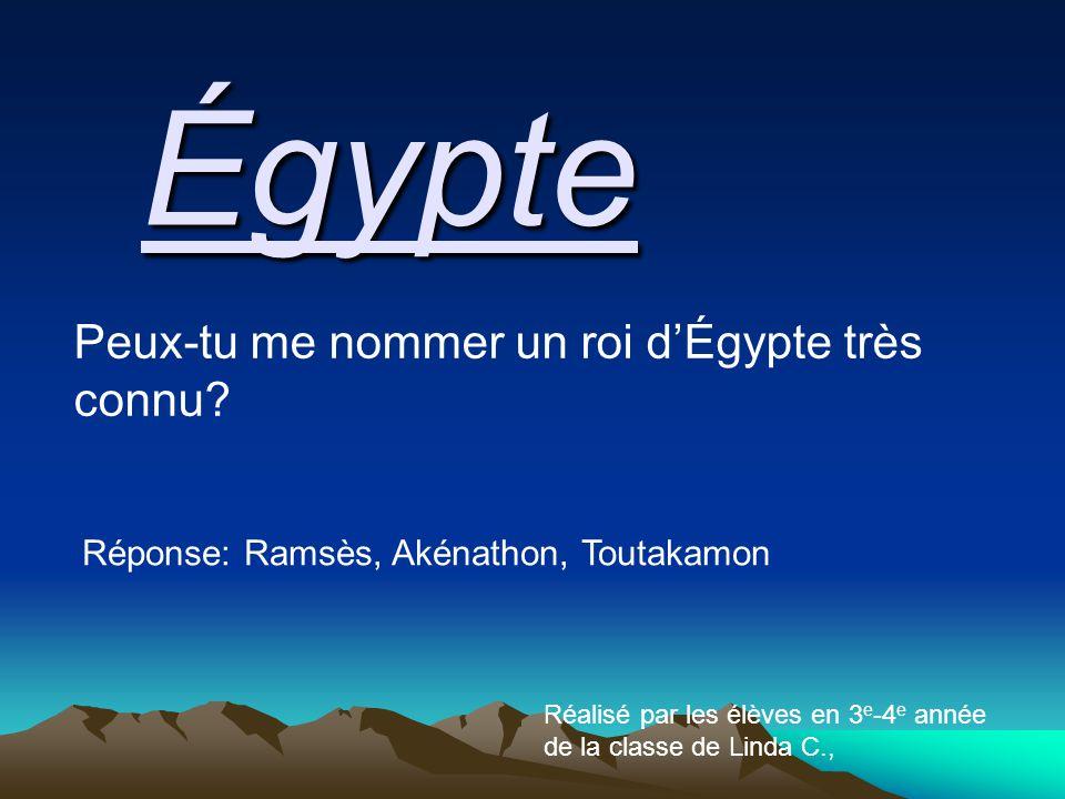 Peux-tu me nommer un roi d'Égypte très connu.
