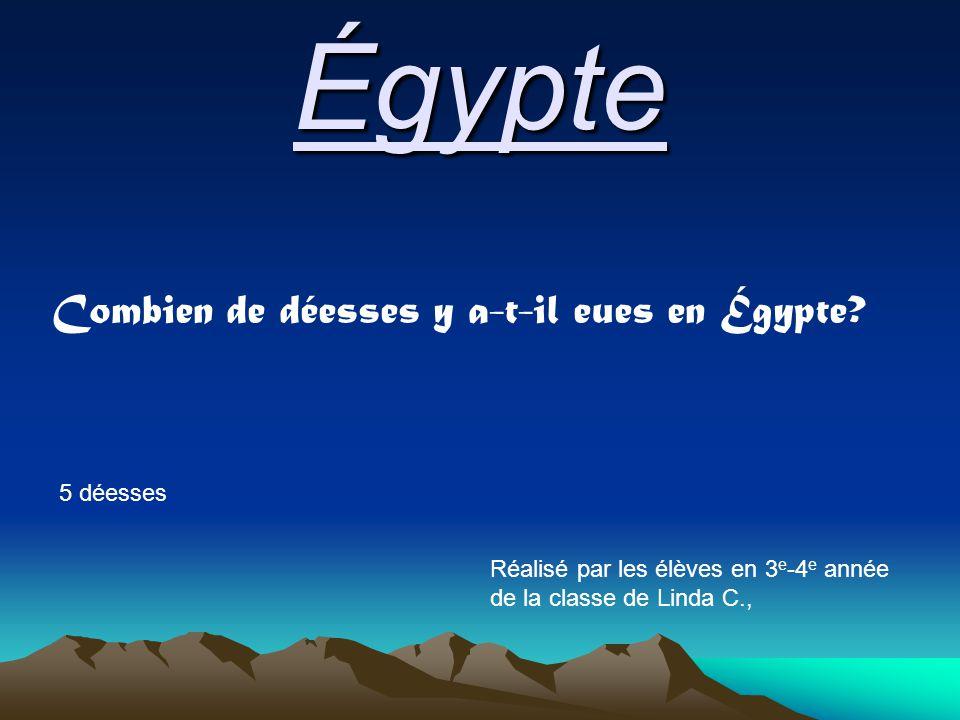 Égypte Combien de déesses y a-t-il eues en Égypte.