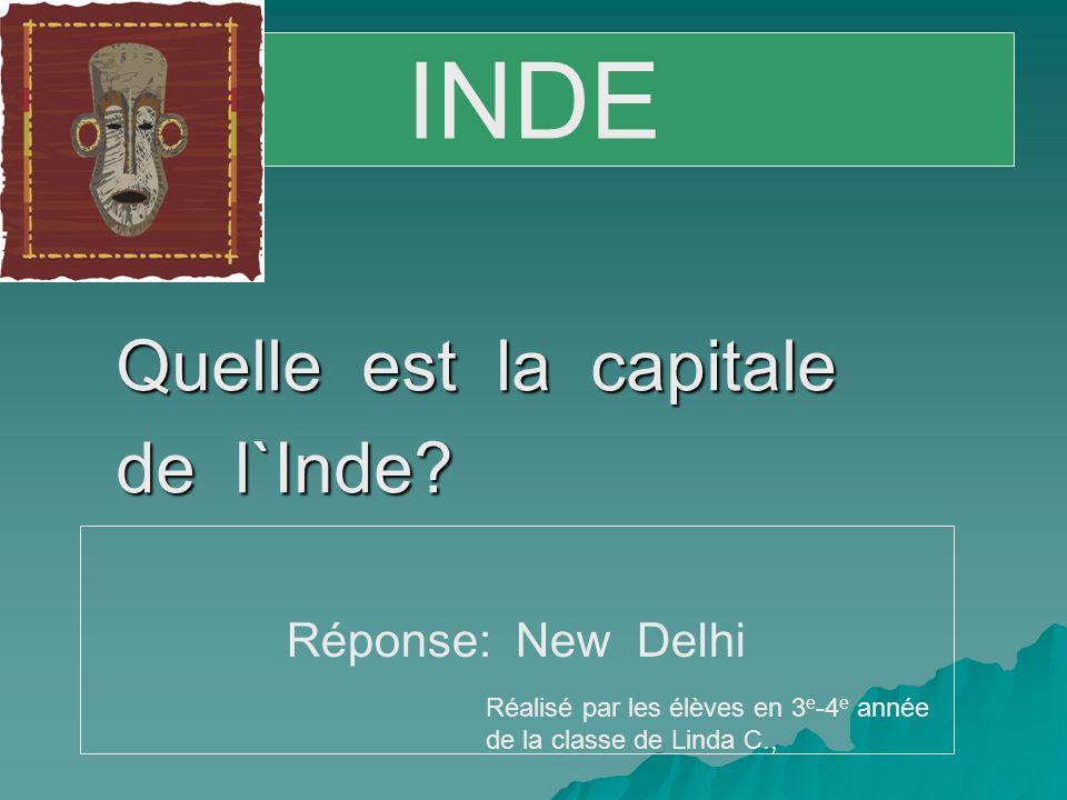 Quelle est la capitale de l`Inde.