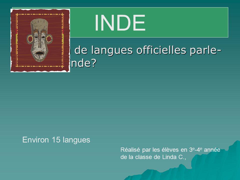  Combien de langues officielles parle- t-on en Inde.