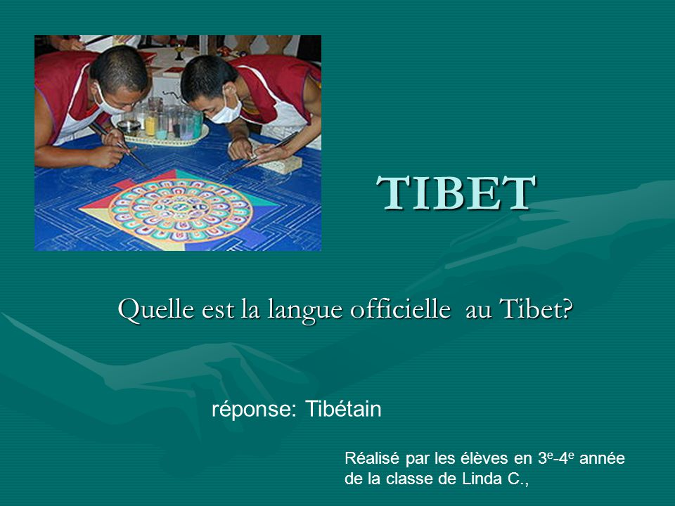 Quelle est la langue officielle au Tibet.