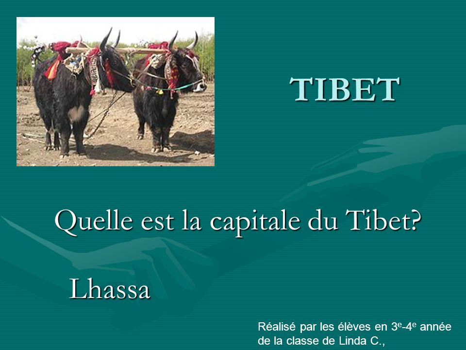 Quelle est la capitale du Tibet.