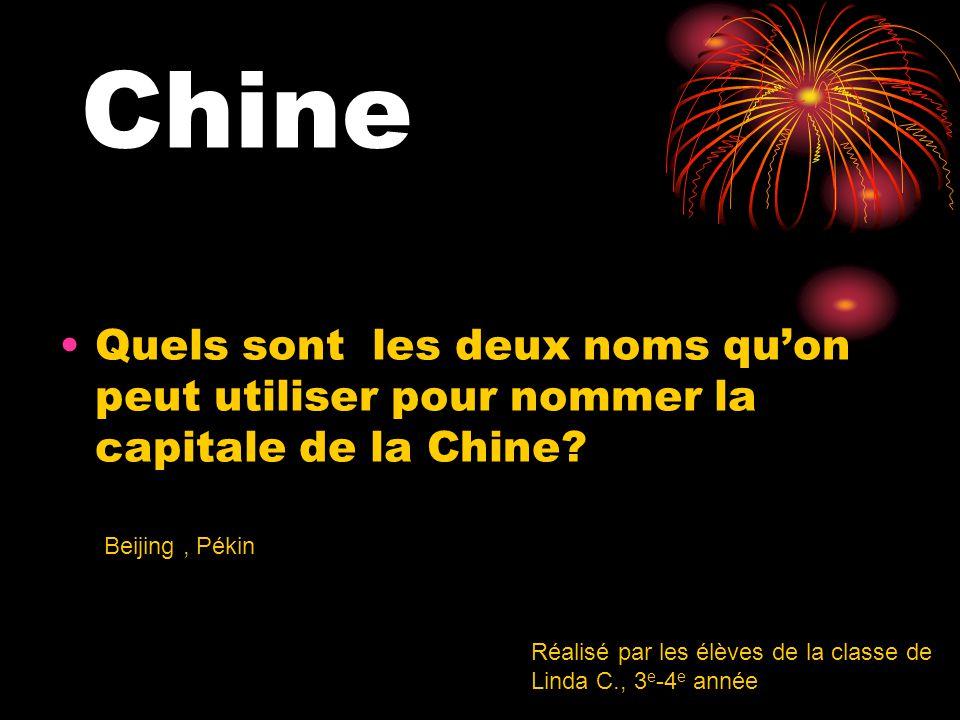 Quels sont les deux noms qu'on peut utiliser pour nommer la capitale de la Chine.