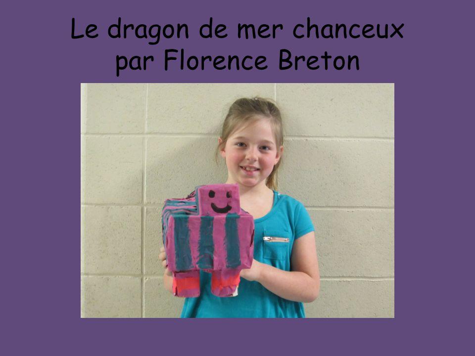 Le dragon de mer chanceux par Florence Breton