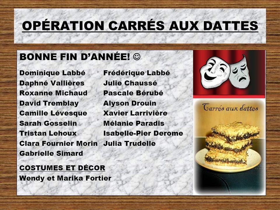 OPÉRATION CARRÉS AUX DATTES BONNE FIN D'ANNÉE.