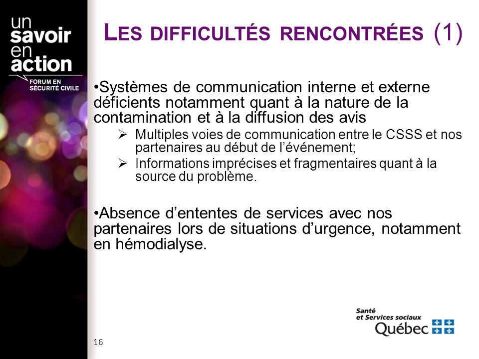 Systèmes de communication interne et externe déficients notamment quant à la nature de la contamination et à la diffusion des avis  Multiples voies d