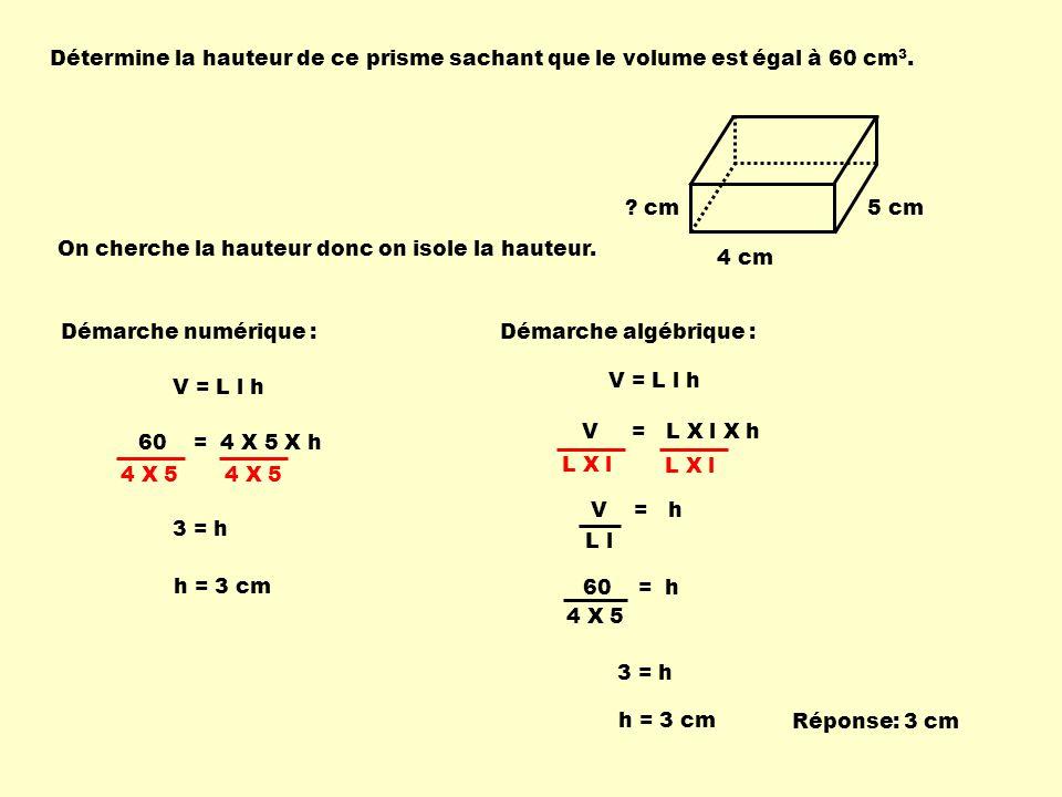 Détermine la hauteur de ce prisme sachant que le volume est égal à 60 cm 3.