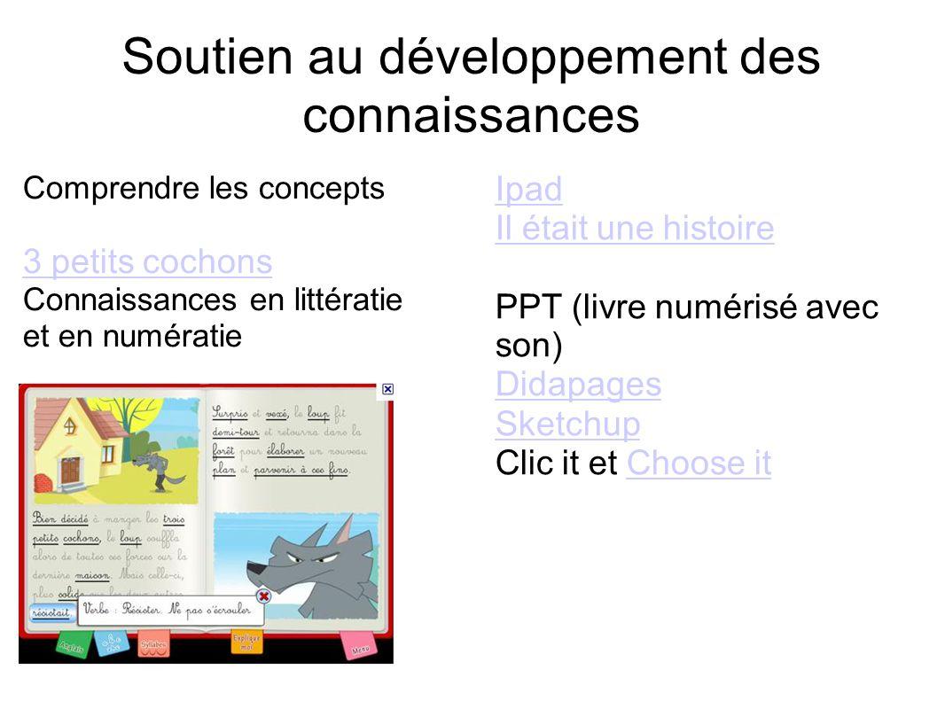Soutien au développement des connaissances Comprendre les concepts 3 petits cochons Connaissances en littératie et en numératie Ipad Il était une hist