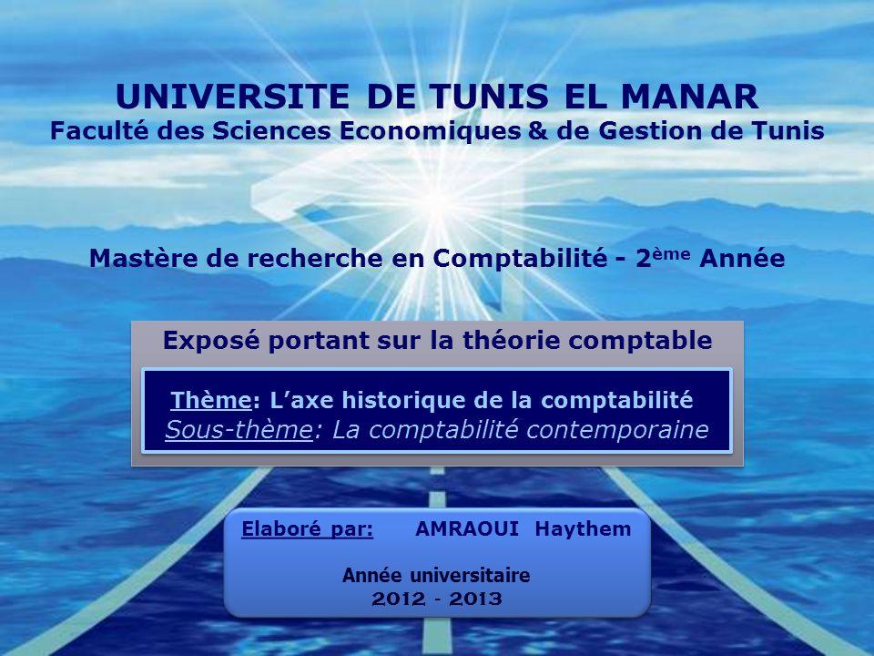 Company LOGO UNIVERSITE DE TUNIS EL MANAR Faculté des Sciences Economiques & de Gestion de Tunis Mastère de recherche en Comptabilité - 2 ème Année Ex