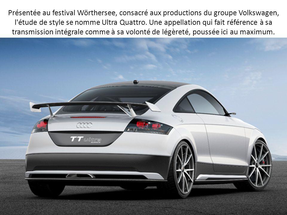Présentée au festival Wörthersee, consacré aux productions du groupe Volkswagen, l étude de style se nomme Ultra Quattro.