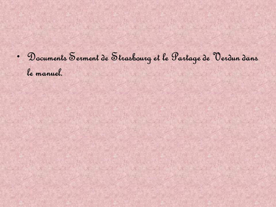 Documents Serment de Strasbourg et le Partage de Verdun dans le manuel.