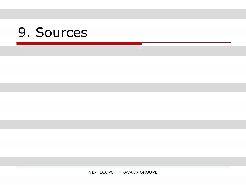 VLP- ECOPO - TRAVAUX GROUPE 9. Sources