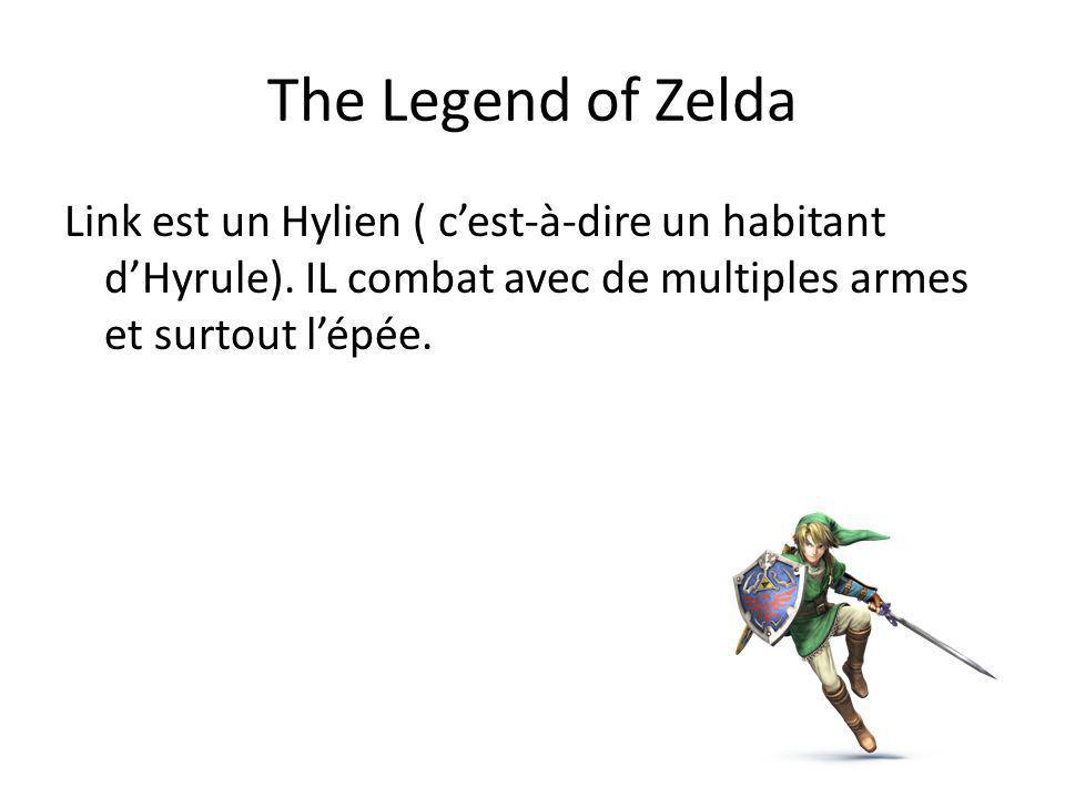 The Legend of Zelda Link est un Hylien ( c'est-à-dire un habitant d'Hyrule). IL combat avec de multiples armes et surtout l'épée.