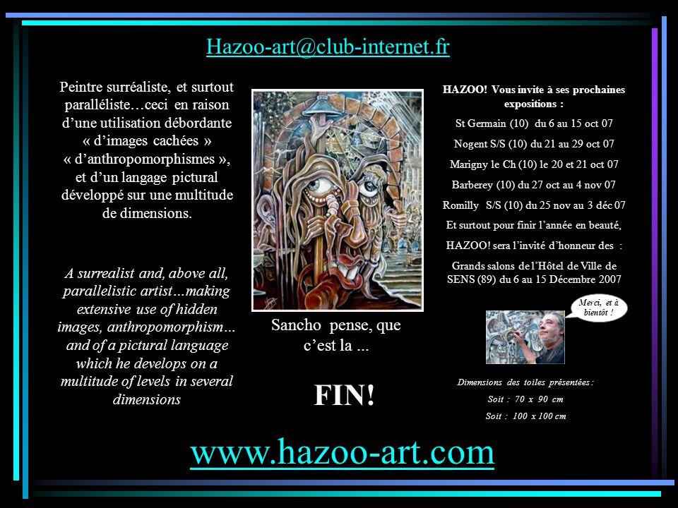 Spécial doubles images Spécial doubles images Spécial doubles images Spécial doubles images FIN! Hazoo-art@club-internet.fr www.hazoo-art.com HAZOO! V