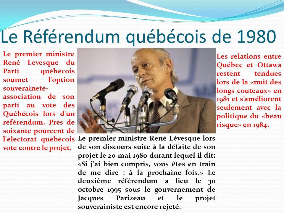 Le Référendum québécois de 1980 Le premier ministre René Lévesque lors de son discours suite à la défaite de son projet le 20 mai 1980 durant lequel i