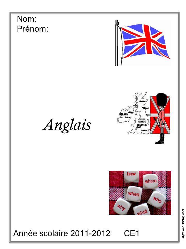 Nom: Prénom: Anglais Année scolaire 2011-2012 CE1 Lilyreve.eklablog.com