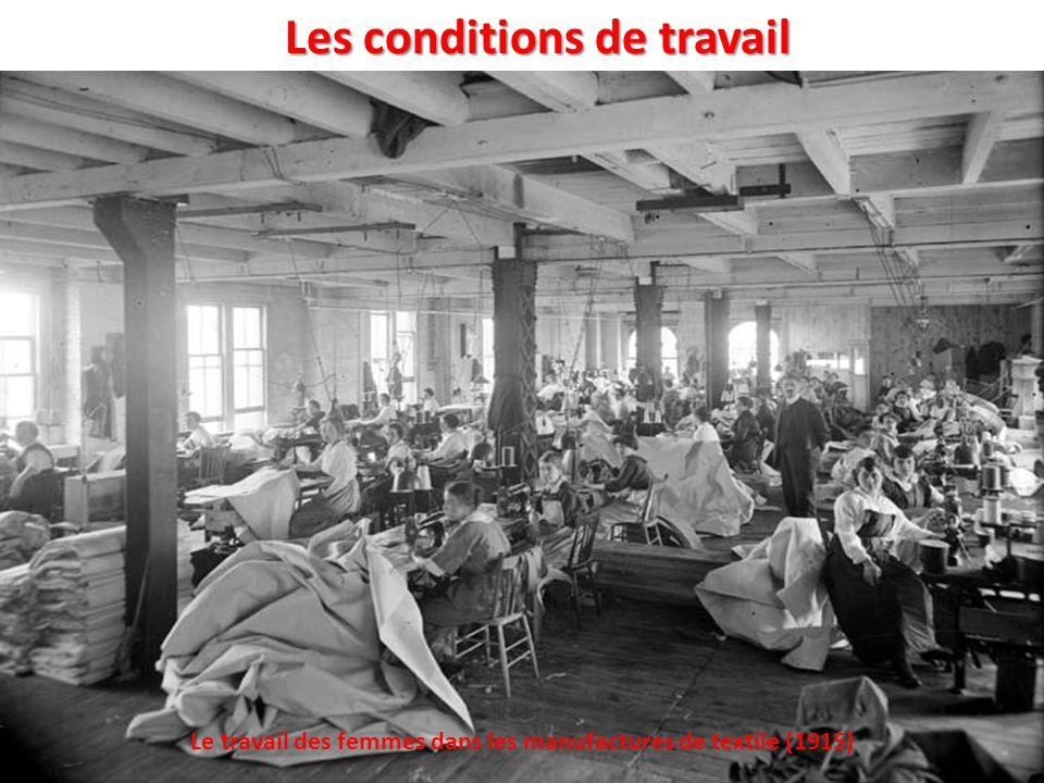 Les conditions de travail Le travail des femmes dans les manufactures de textile (1915)