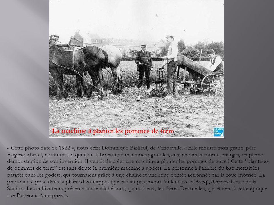 « Cette photo date de 1922 », nous écrit Dominique Bailleul, de Vendeville.