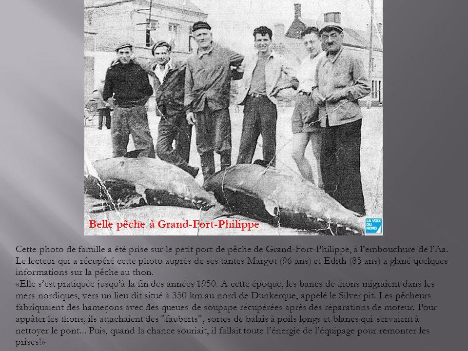 Cette photo de famille a été prise sur le petit port de pêche de Grand-Fort-Philippe, à l'embouchure de l'Aa.