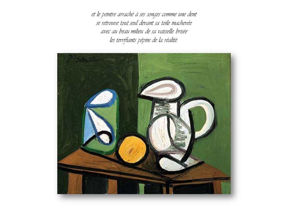 et Picasso mange la pomme et la pomme lui dit Merci et Picasso casse l'assiette et s'en va en souriant