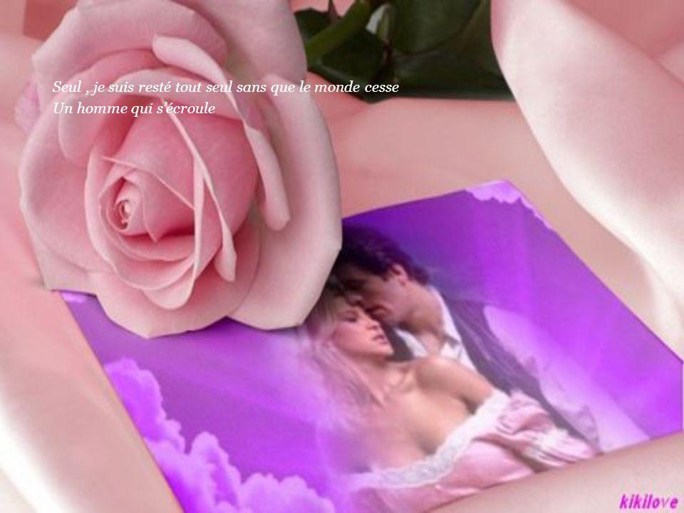 Je t'en prie, Aime …. Dis à l'amour comme je t'aime Dis lui qu'il me réduise ma peine, dis lui que je t'aime Je t'aime