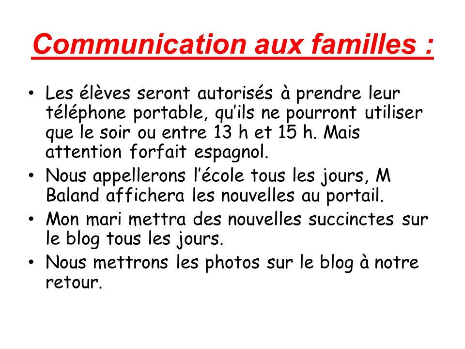 Communication aux familles : Les élèves seront autorisés à prendre leur téléphone portable, qu'ils ne pourront utiliser que le soir ou entre 13 h et 15 h.