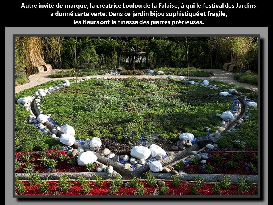 Autre invité de marque, la créatrice Loulou de la Falaise, à qui le festival des Jardins a donné carte verte.