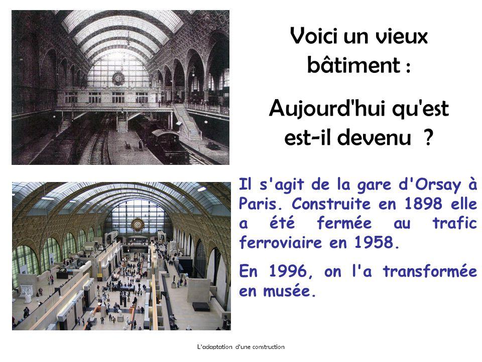 Voici un vieux bâtiment : Aujourd'hui qu'est est-il devenu ? Il s'agit de la gare d'Orsay à Paris. Construite en 1898 elle a été fermée au trafic ferr
