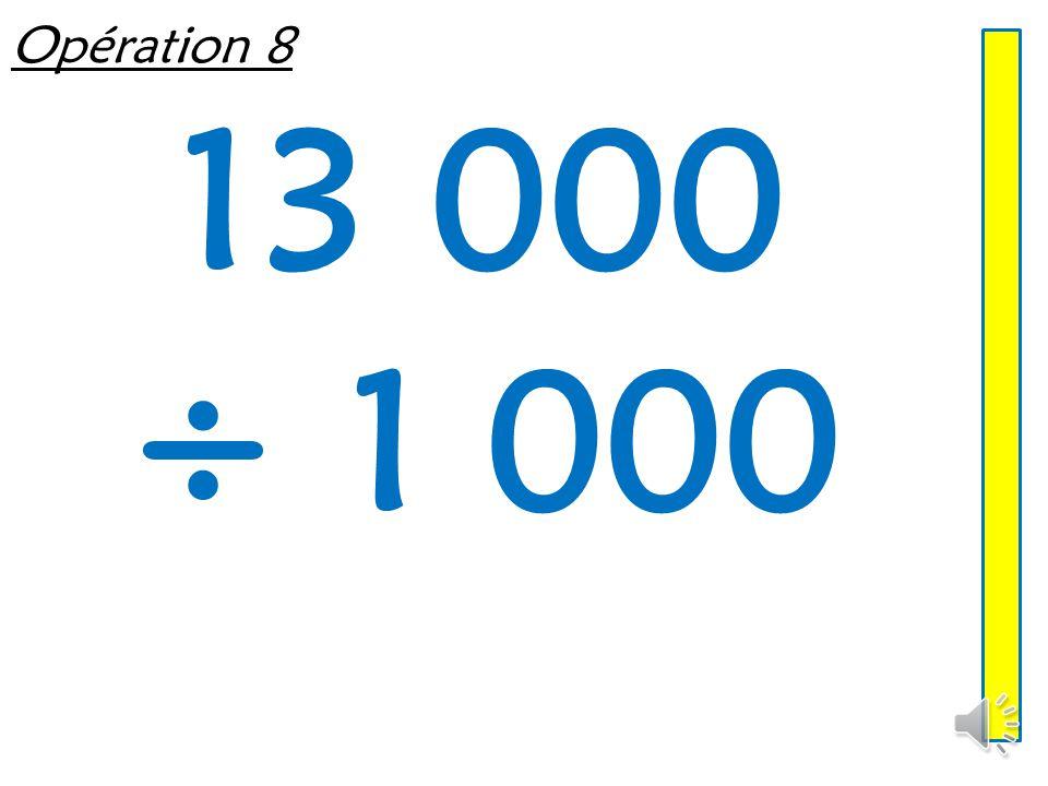 Opération 7 5 040 ÷ 10