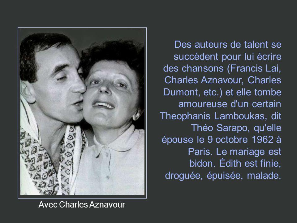 Avec Charles Aznavour Des auteurs de talent se succèdent pour lui écrire des chansons (Francis Lai, Charles Aznavour, Charles Dumont, etc.) et elle to