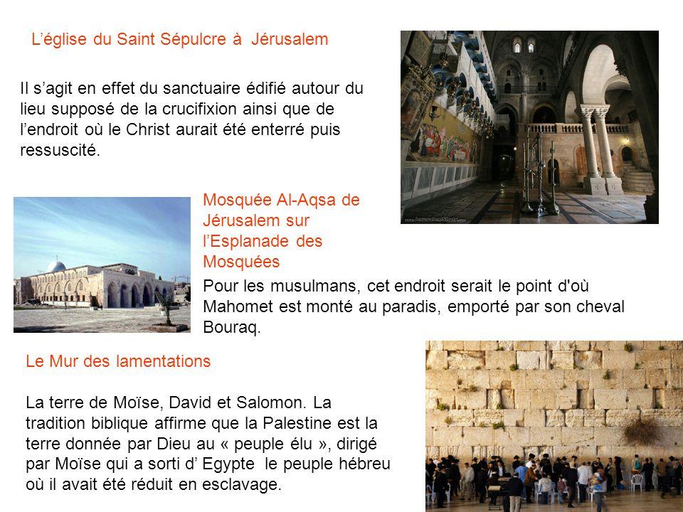 Le Mur des lamentations La terre de Moïse, David et Salomon. La tradition biblique affirme que la Palestine est la terre donnée par Dieu au « peuple é