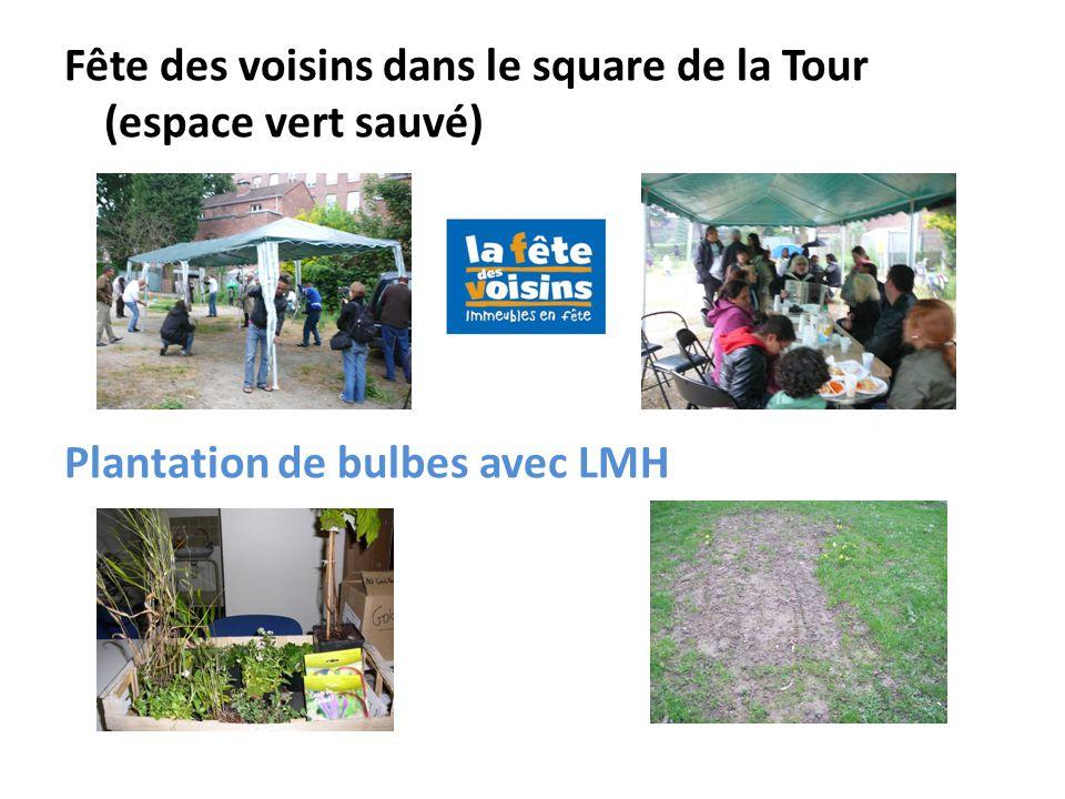 Fête des voisins dans le square de la Tour (espace vert sauvé) Plantation de bulbes avec LMH